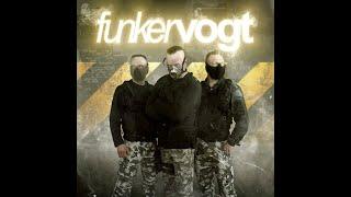 Funker Vogt - Funker Vogt 2nd Unit + Lyrics - ToXiZ
