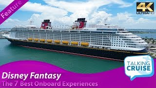 Disney Fantasy - The 7 Best Onboard Experiences (2019)