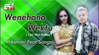 Download lagu Atika Novi Feat Sang Aji Wenehono Wektu Mp3