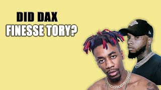 Did Dax Finesse Tory Lanez?  New Type Of Rapper