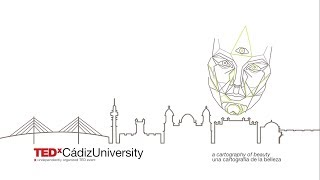 TEDxCádizUniversity 2017 – Una cartografía de la belleza