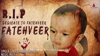 FATEHVEER SINGH | R I P | DEDICATED TO FATEHVEER SINGH| ART ATTACK RECORDS