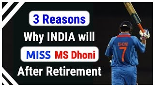 ~ 3 Reasons why Everyone will CRY after MS Dhoni's RETIREMENT | Legend of MSD