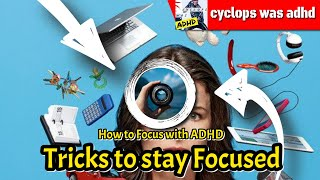 How To Focus With Adhd Without Medication - Tricks to stay Focused with ADHD
