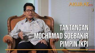 Tantangan Mochamad Soebakir Pimpin IKPI | TEMU BINCANG