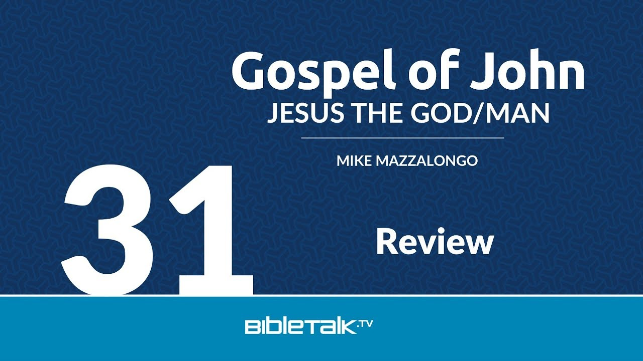 31. Gospel of John Review