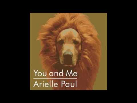 You and Me (Song) by Arielle Paul