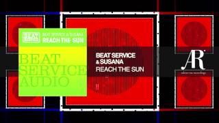 Beat Service & Susana - Reach The Sun