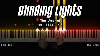 The Weeknd - Blinding Lights | Piano Cover by Pianella Piano