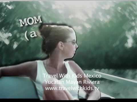 º× Streaming Online Travel with Kids: Mexico Yucatan - Mayan Riviera