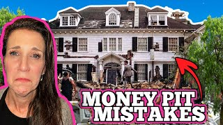 """5 Real Estate Mistakes From """"The Money Pit"""" Home."""