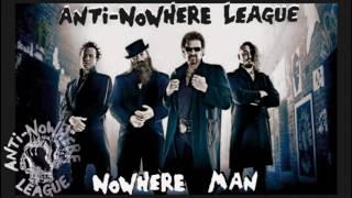 ANTI NOWHERE LEAGUE - Nowhere Man