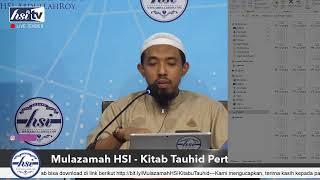 Mulazamah HSI – Kitab Tauhid Pertemuan 17