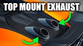 Why McLaren's Top Mount Exhaust Is Genius