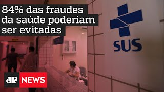 Corrupção na Saúde: 84% das fraudes poderiam ser evitadas, diz levantamento