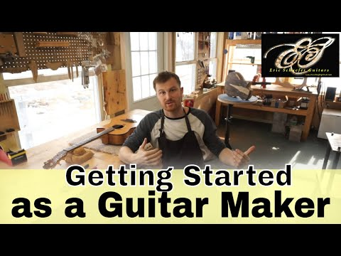 Getting Started as a Guitar Maker - YouTube