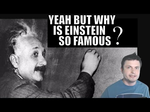 Ask Yourself: Why Is Einstein So Famous? What Exactly Did He Do?
