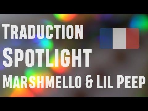 "Traduction française de ""Spotlight"" de Marshmello & Lil Peep"