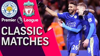 Leicester City v. Liverpool | PREMIER LEAGUE CLASSIC MATCH | 2/2/16 | NBC Sports
