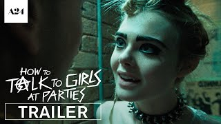 Trailer of How to Talk to Girls at Parties (2017)