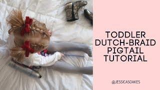 Toddler Dutch Braid Pigtail Tutorial