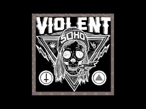 violent soho download