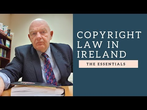 Copyright Law in Ireland-the Essentials