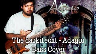 The Darkitecht  - Adagio / Bass Cover