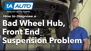 How to Diagnose Bad Wheel Hub Front End Suspension Problem Ford F-150