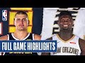 NUGGETS at PELICANS   FULL GAME HIGHLIGHTS   January 24, 2020