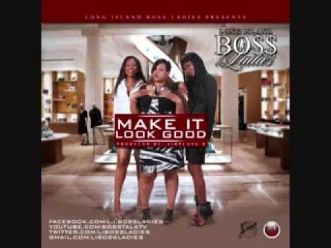 Make It Look Good - LI BOSS LADIES