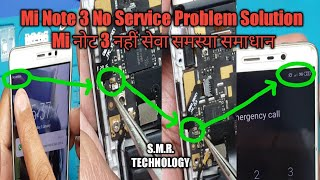 Mi Note 3 No Service Problem Solution S.M.R. TECHNOLOGY