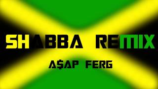 A$AP Ferg - Shabba [REMIX] (Bass Boosted)