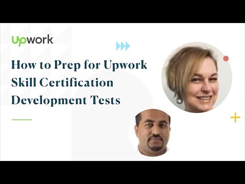 Upwork Skill Certification: How to Prepare for the Technical Skills ...