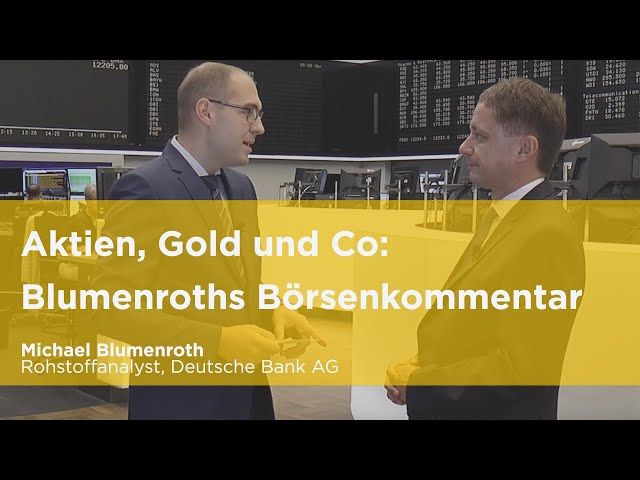 Aktien, Gold und Co – Blumenroths Börsenkommentar September 2019
