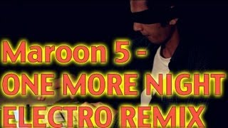 Maroon 5 - One More Night [MetroGnome Remix]