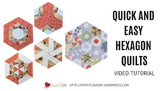 Quick And Easy Hexagon Quilts - Video Tutorial
