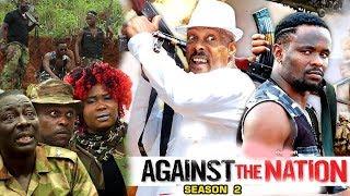 Against The Nation Season 2 - Zubby Michael 2018 Latest Nigerian Nollywood Movie Full HD