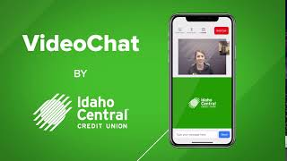 Idaho Central Credit Union VideoChat