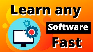 How to learn any software very fast | Yags3world 2020