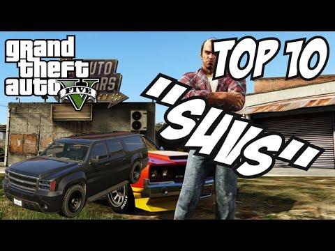 GTA 5 - Top 10 SUVs!! (GTA V SUVs)