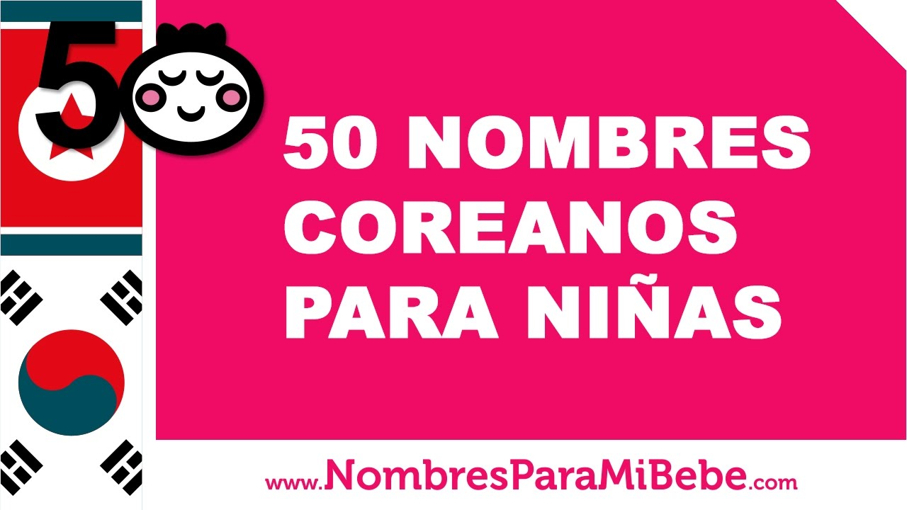 50 nombres coreanos para niñas - los mejores nombres de bebé - www.nombresparamibebe.com