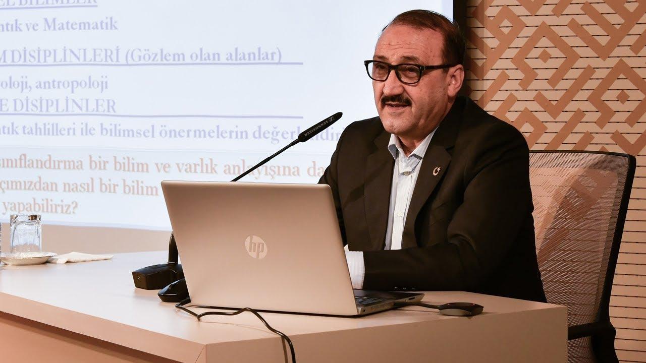 Prof. Dr. Alparslan Açıkgenç I Bilim Felsefesi Açısından Bilimlerin Sınıflandırılması