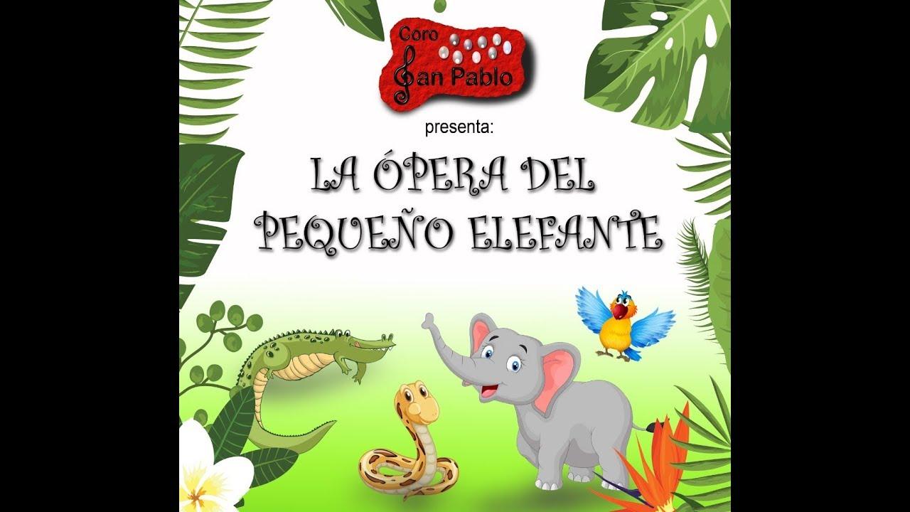 Ópera del Pequeño Elefante