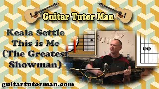 This Is Me - Keala Settle (The Greatest Showman) - Acoustic Guitar Lesson (easy)