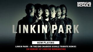 Linkin Park - In The End (Markus Schulz Tribute Remix)