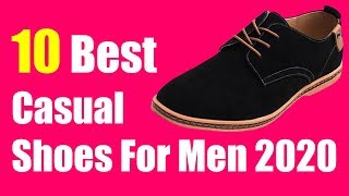 ✅ 10 BEST CASUAL SHOES FOR MEN 2020