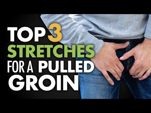 Video Top 3  Stretches for a  Pulled Groin