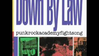 Down By Law - I'm Gonna Be (500 miles)