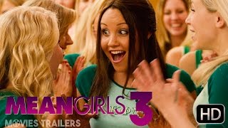 Mean Girls 3 The Collage Trailer 2016 HD